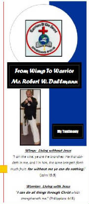 From Wimp to Warrior - Mr. Dallmann's Testimonial